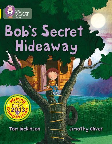 Bob's Secret Hideaway: Band 03/Yellow - Collins Big Cat (Paperback)