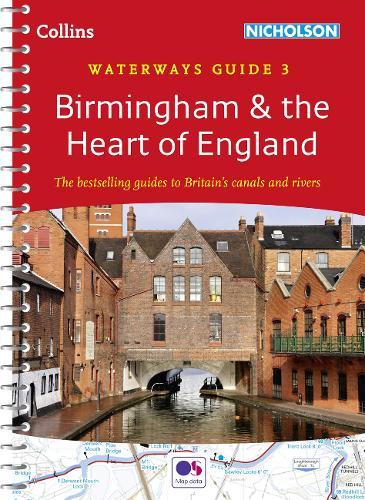 Birmingham & the Heart of England No. 3 - Collins Nicholson Waterways Guides (Spiral bound)