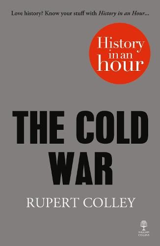 The Cold War: History in an Hour (Paperback)