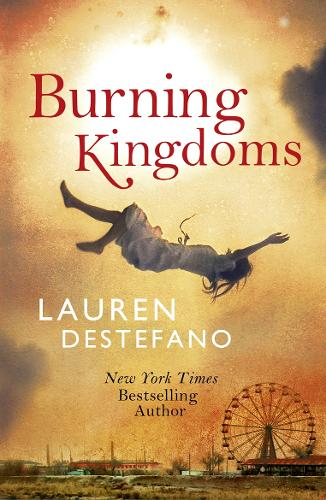 Burning Kingdoms - Internment Chronicles 2 (Paperback)