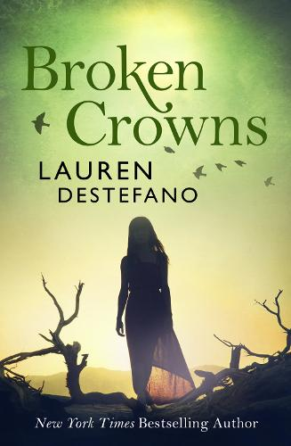 Broken Crowns - Internment Chronicles 3 (Paperback)