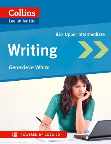 Writing: B2 - Collins English for Life: Skills (Paperback)