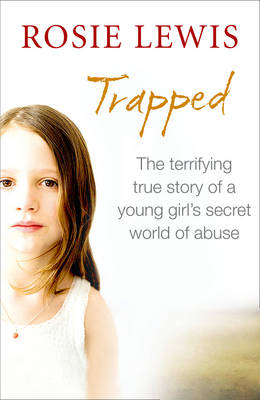 Trapped: The Terrifying True Story of a Secret World of Abuse (Paperback)