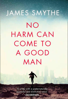 No Harm Can Come to a Good Man (Hardback)