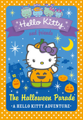The Halloween Parade - Hello Kitty and Friends 13 (Paperback)
