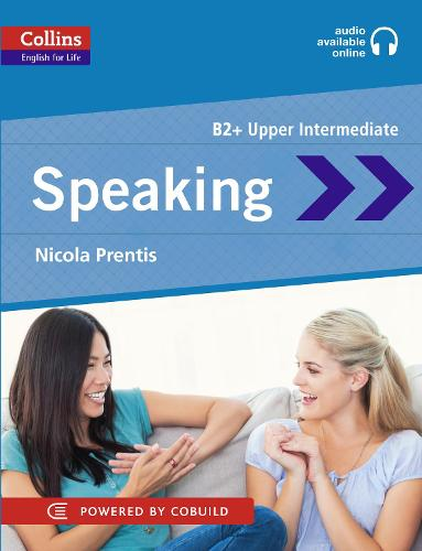 Speaking: B2 - Collins English for Life: Skills