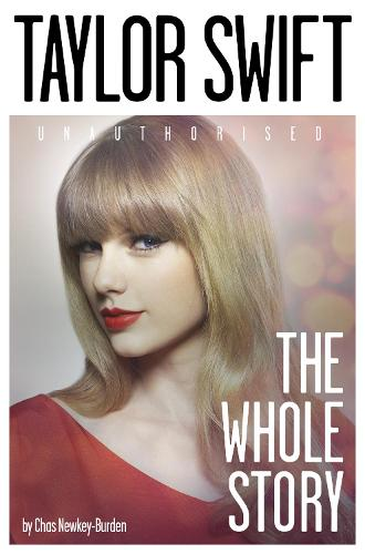 Taylor Swift: The Whole Story (Paperback)