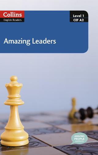 Amazing Leaders: A2 - Collins Amazing People ELT Readers (Paperback)