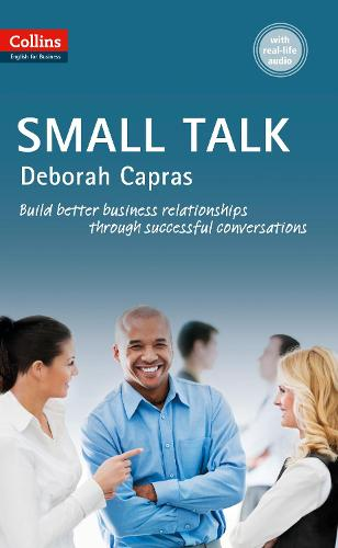 Small Talk: B1+ - Collins Business Skills and Communication (Paperback)