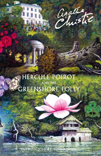 Hercule Poirot and the Greenshore Folly (Hardback)