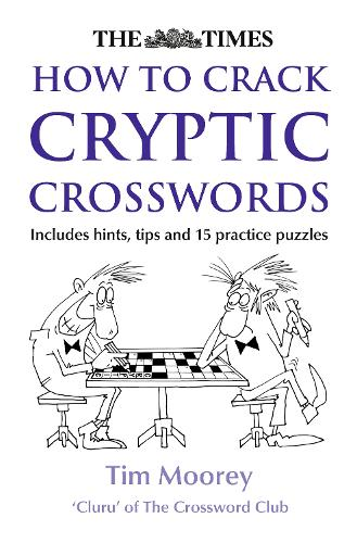 The Times How to Crack Cryptic Crosswords (Paperback)