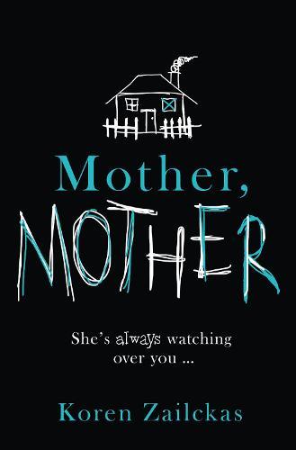 Mother, Mother (Hardback)