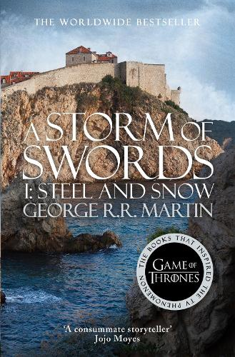 A Storm of Swords: Part 1 Steel and Snow - A Song of Ice and Fire 3 (Paperback)