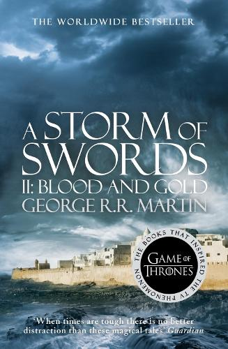 A Storm of Swords: Part 2 Blood and Gold - A Song of Ice and Fire Book 3 (Paperback)