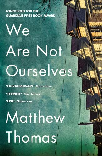 We Are Not Ourselves (Paperback)