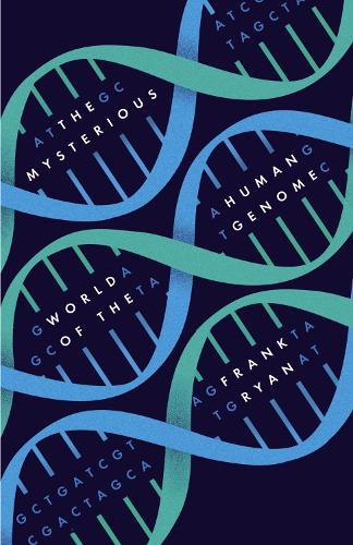 The Mysterious World of the Human Genome (Hardback)
