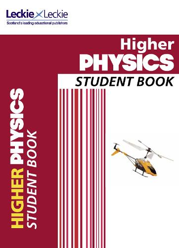 Higher Physics Student Book: Student Book for Sqa Exams - Student Book for SQA Exams (Paperback)