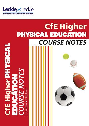 CfE Higher Physical Education Course Notes - Course Notes for SQA Exams (Paperback)