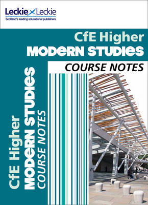 Higher Modern Studies Course Notes for New 2019 Exams: For Curriculum for Excellence Sqa Exams - Course Notes for SQA Exams (Paperback)
