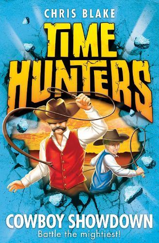 Cowboy Showdown - Time Hunters 7 (Paperback)