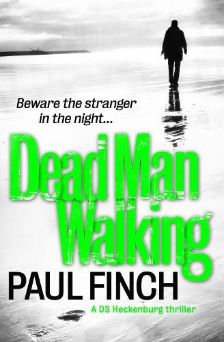 Dead Man Walking - Detective Mark Heckenburg 4 (Paperback)