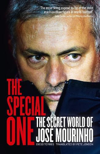 The Special One: The Dark Side of Jose Mourinho (Paperback)