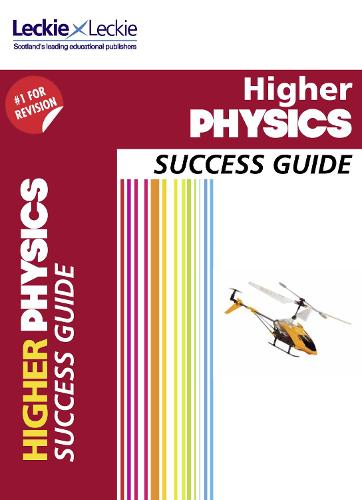 Higher Physics Revision Guide: Success Guide for Cfe Sqa Exams - Success Guide for SQA Exam Revision (Paperback)