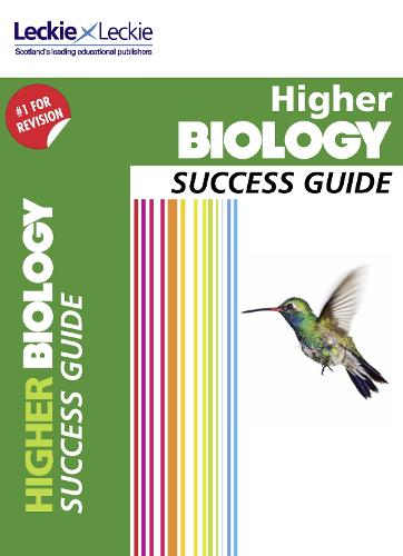 Higher Biology Revision Guide: Success Guide for Cfe Sqa Exams - Success Guide for SQA Exam Revision (Paperback)