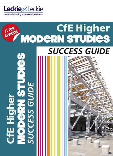 CfE Higher Modern Studies Success Guide - Success Guide for SQA Exams (Paperback)