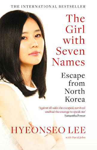 The Girl with Seven Names: Escape from North Korea (Paperback)
