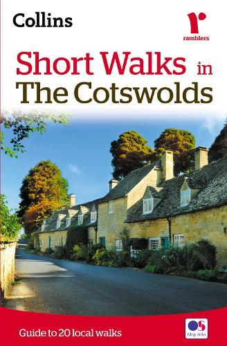Short walks in the Cotswolds: Guide to 20 Local Walks (Paperback)