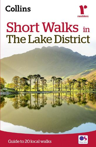 Short walks in the Lake District: Guide to 20 Local Walks (Paperback)