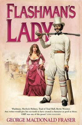 Flashman's Lady - The Flashman Papers 3 (Paperback)