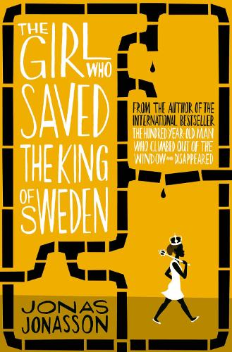 The Girl Who Saved the King of Sweden (Paperback)