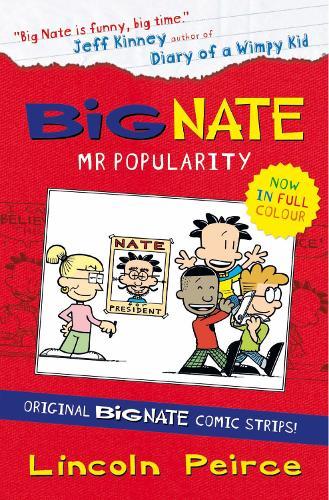 Big Nate Compilation 4: Mr Popularity - Big Nate (Paperback)