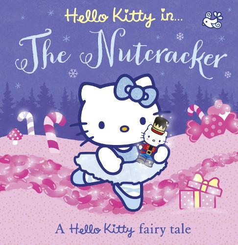 Hello Kitty The Nutcracker - Hello Kitty (Paperback)