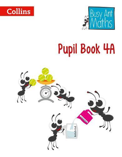 Pupil Book 4A - Busy Ant Maths (Paperback)