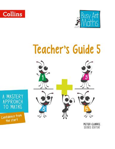 Teacher's Guide 5 - Busy Ant Maths