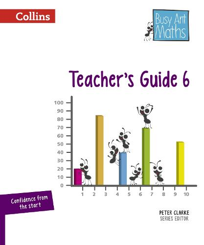 Teacher's Guide 6 - Busy Ant Maths