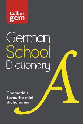 German School Gem Dictionary: Trusted Support for Learning, in a Mini-Format - Collins School Dictionaries (Paperback)
