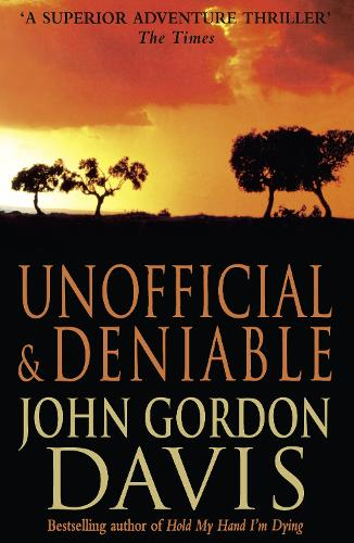 Unofficial and Deniable (Paperback)