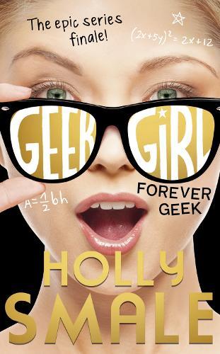 Forever Geek - Geek Girl 6 (Hardback)