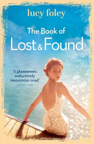 The Book of Lost and Found: Sweeping, Captivating, Perfect Summer Reading (Paperback)