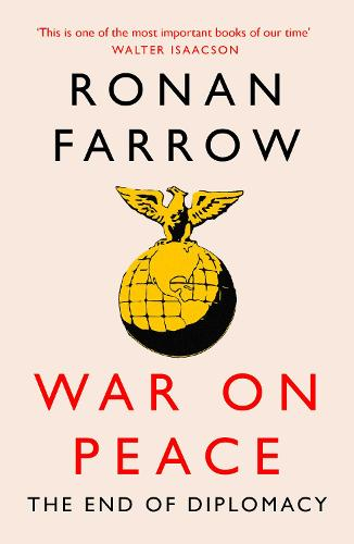 War on Peace: The Decline of American Influence (Paperback)