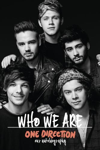 One Direction: Who We Are: Our Official Autobiography (Hardback)