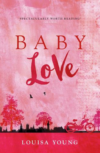 Baby Love - The Angeline Gower Trilogy 1 (Paperback)