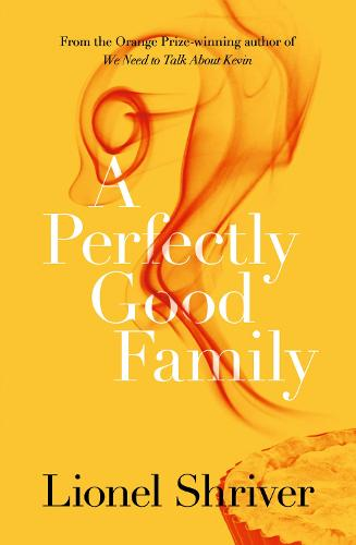 A Perfectly Good Family (Paperback)