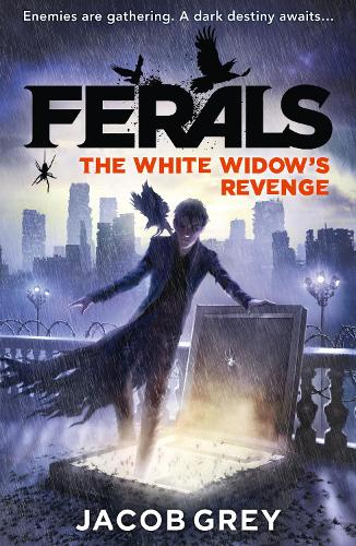 The White Widow's Revenge - Ferals Book 3 (Paperback)