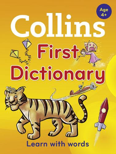 Collins First Dictionary: Learn with Words, for Age 4+ (Paperback)