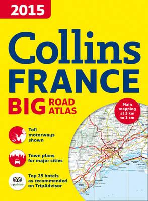 Collins France Big Road Atlas 2015 (Paperback)